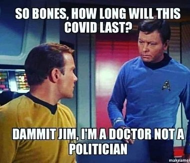Click image for larger version  Name:Kirk - Bones - Covid Question.jpg Views:51 Size:44.9 KB ID:174393